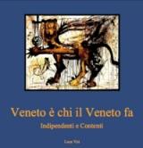 Veneto è chi il Veneto fa