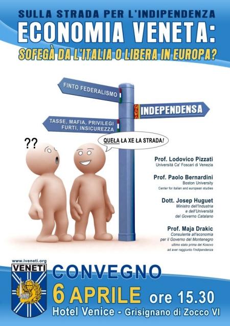 """6 aprile, convegno sul'economia promosso dal movimento Veneti. """"Economia veneta: sofegà dal'Italia o libera in Europa?"""""""