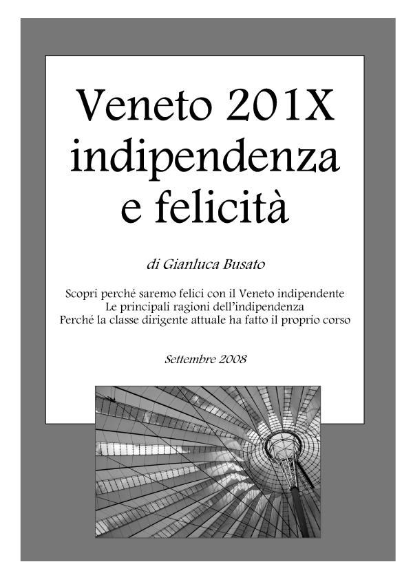 Veneto 201X: indipendenza e felicità