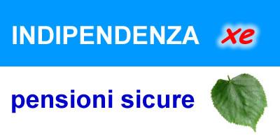indipendenza xe pensioni sicure
